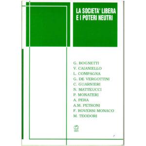 La copertina del libro La società libera e i poteri neutri AAVV