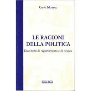 La copertina del libro Le ragioni della politica