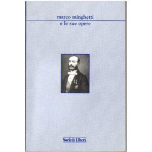 La copertina del libro Marco Minghetti e le sue opere