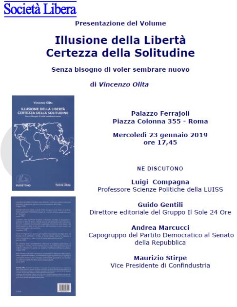 L'invito alla presentazione del libro di Vincenzo Olita Illusione della libertà certezza della solitudine