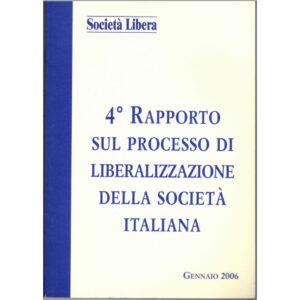 La copertina del libro 4° rapporto sul processo di liberalizzazione della società italiana