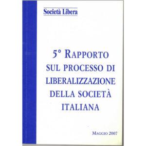 La copertina del libro 5° rapporto sul processo di liberalizzazione della società italiana