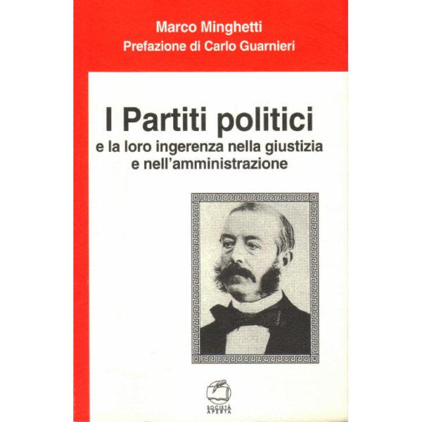 La copertina del libro I Partiti politici e la loro ingerenza nella giustizia e nell'amministrazione