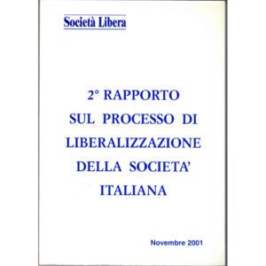 La copertina del libro 2° rapporto sul processo di liberalizzazione della società italiana