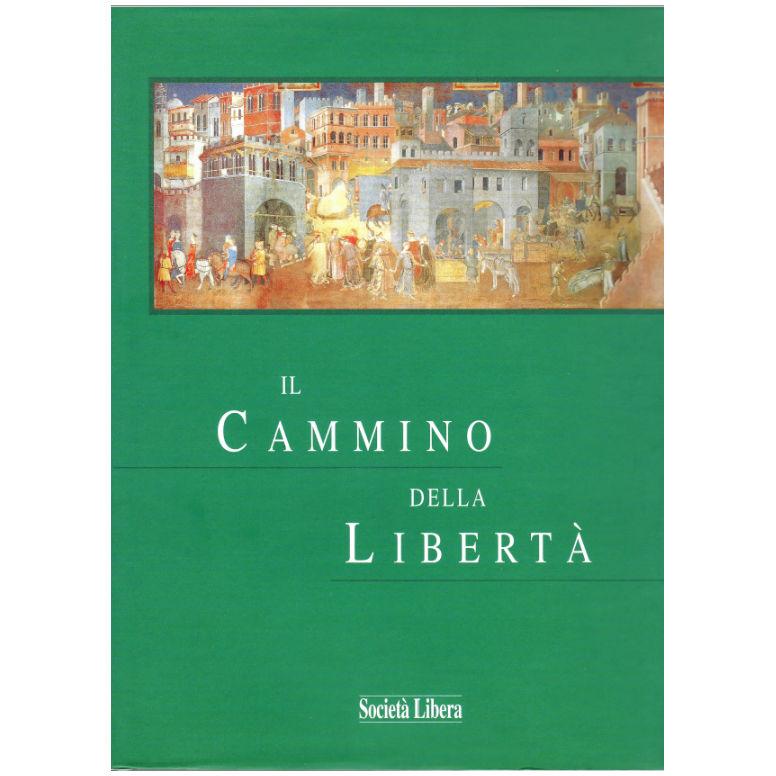 La copertina del libro Il cammino della libertà