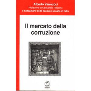 La copertina del libro Il mercato della corruzione