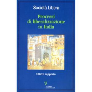 La copertina del libro Processi di liberalizzazione in Italia - ottavo rapporto