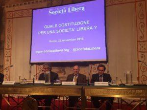 Roma, Quale Costituzione per una Società Libera, 22 novembre 2016