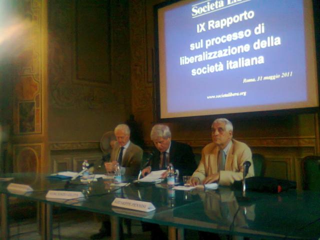 Roma e Milano, IX Rapporto sul Processo di Liberalizzazione della Società Italiana, Maggio 2011