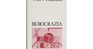 La copertina del libro di Von Mises dal titolo Burocrazia