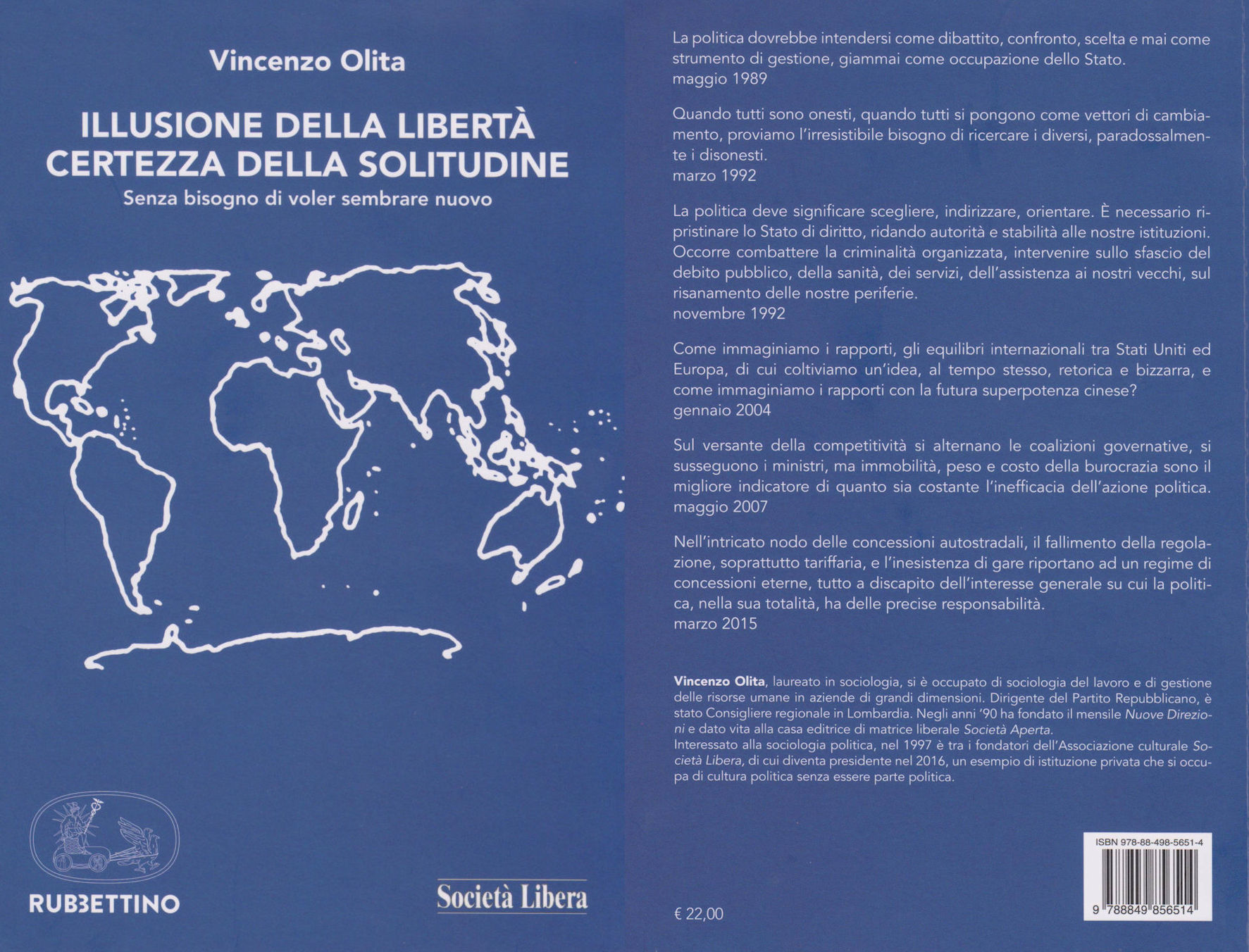 La copertina del libro di Vincenzo Olita Illusione della libertà certezza della solitudine